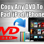 Copy-dvd-ipad-ipod-iphone