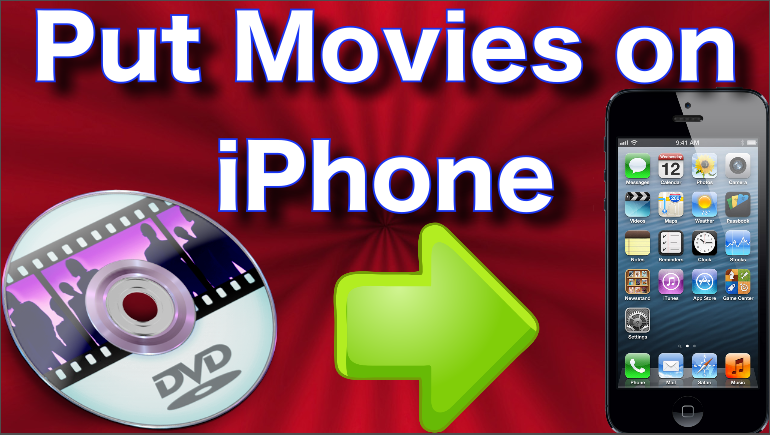 how to put movies on iphone