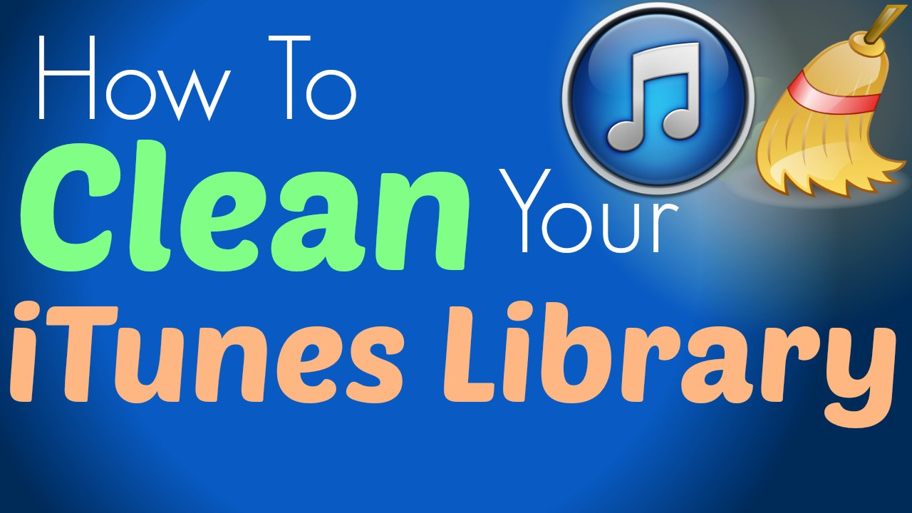 how-to-clean-up-itunes-library