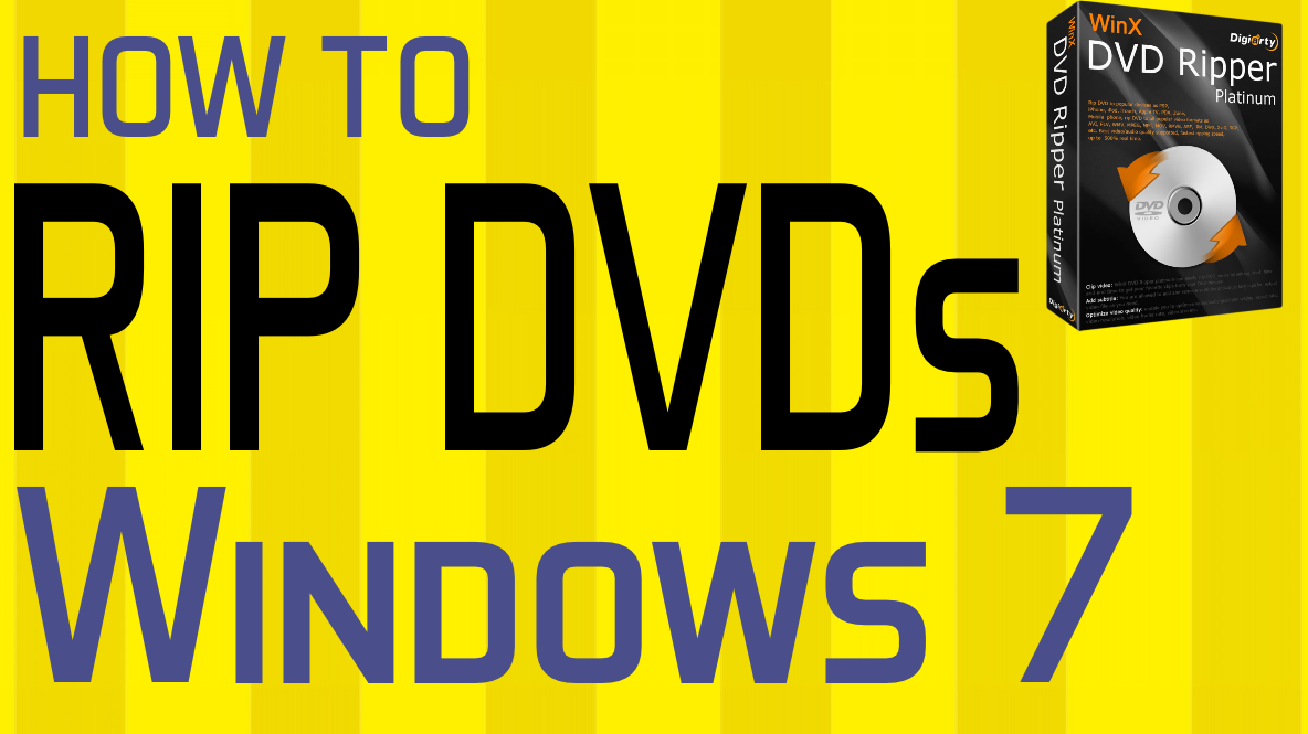 how-to-rip-dvd-windows-7