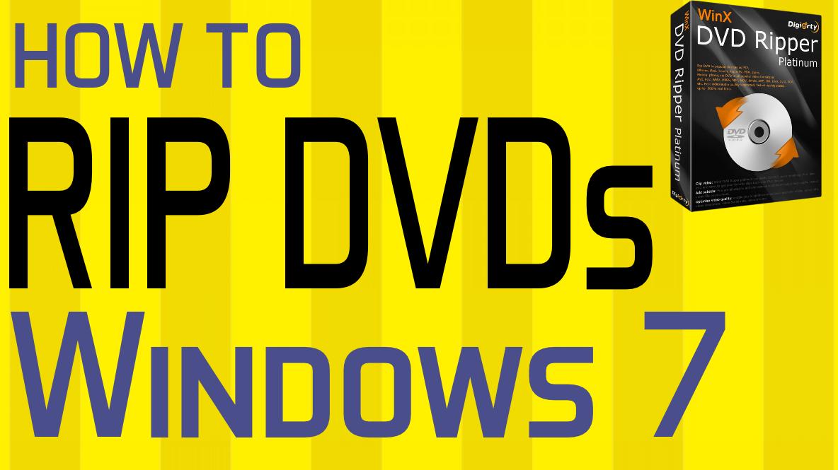 how-to-rip-dvd-windows-7