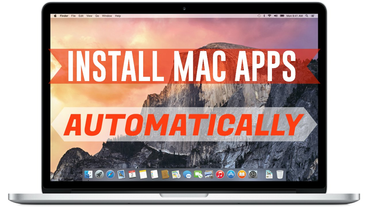how to install multiple mac apps automatically