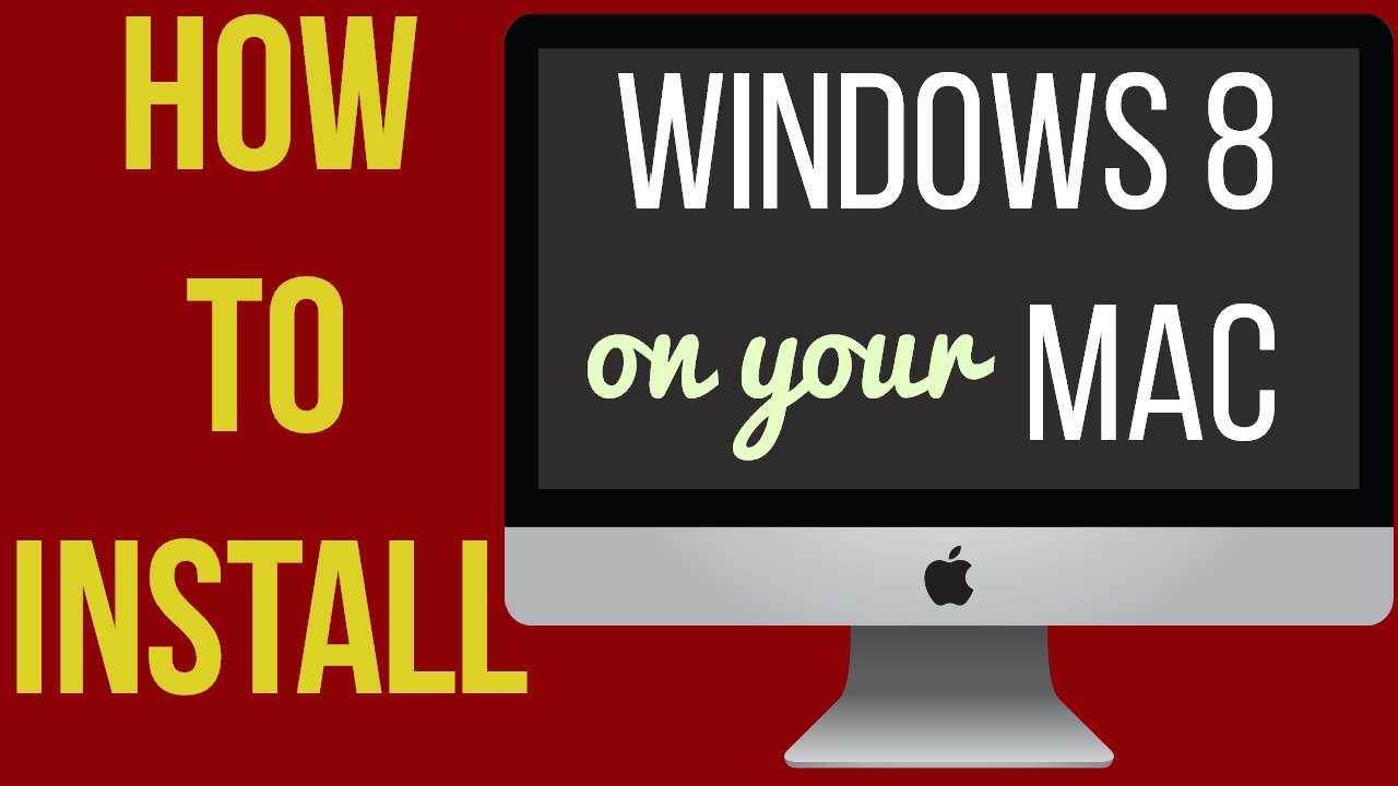 how to install windows 8 on mac