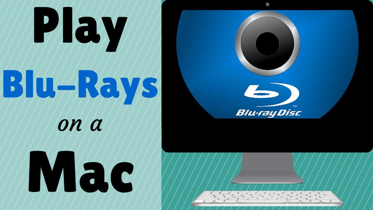 how-to-play-blu-ray-on-mac